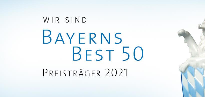 Wir sind Bayerns Best 50 Preisträger 2021